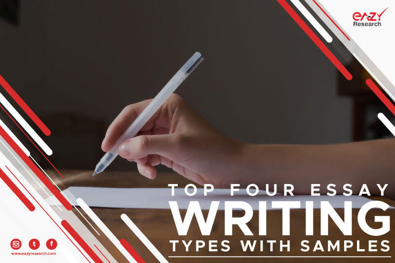 Top Four Essay Writing Types with Samples