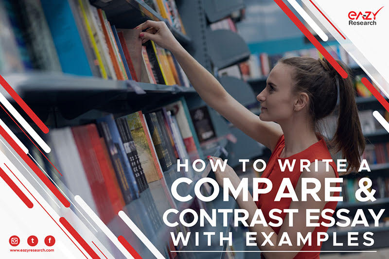 How to Write a Compare & Contrast Essay with Examples