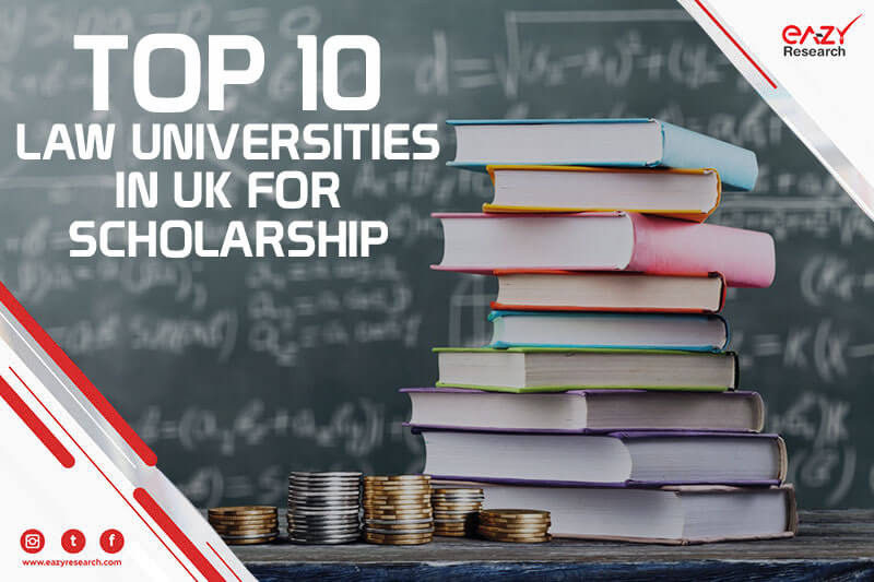 Top 10 Law Universities in UK for Scholarship