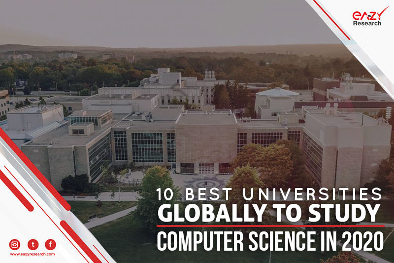 10 best universities globally to study computer science in 2020